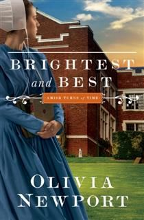 Brightest and Best, Olivia Newport