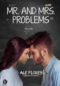 Mr. and Mrs. Problems, Ale Flores