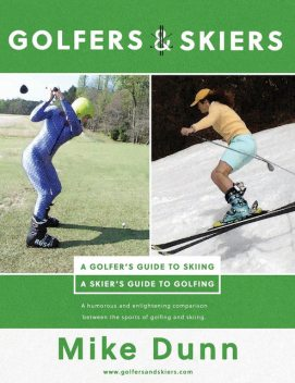 Golfers & Skiers, Mike Dunn