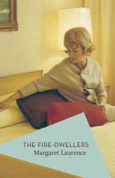 The Fire-Dwellers, Margaret Laurence