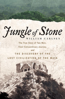 Jungle of Stone, William Carlsen