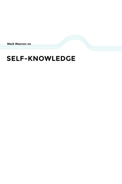 Self-Knowledge, Mark Manson