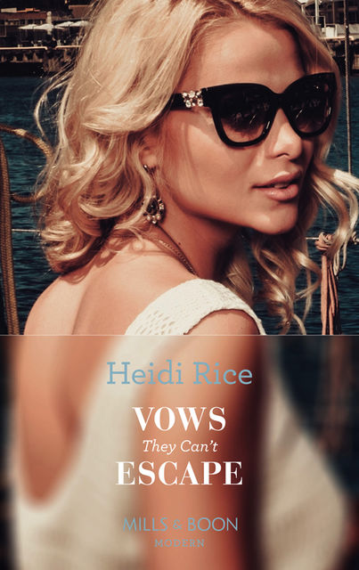 Vows They Can't Escape, Heidi Rice