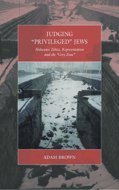 Judging 'Privileged' Jews, Adam Brown