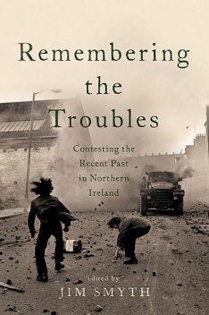 Remembering the Troubles, Jim Smyth