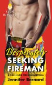 Desperately Seeking Fireman, Jennifer Bernard