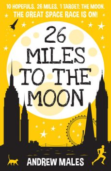 26 Miles to the Moon, Andrew Males