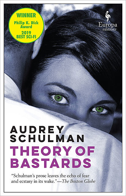 Theory of Bastards, Audrey Schulman