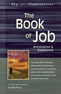 The Book of Job, Annotation by Donald Kraus | Foreword by Marc Brettler, Translation by