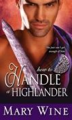 How to Handle a Highlander, Mary Wine