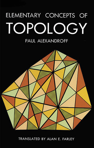 Elementary Concepts of Topology, Paul Alexandroff