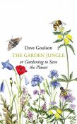 The Garden Jungle, Dave Goulson