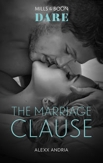 The Marriage Clause, Alexx Andria