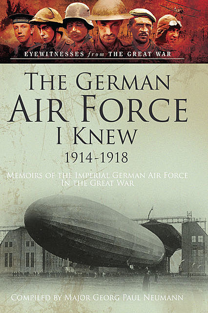 The German Air Force I Knew 1914–1918, Bob Carruthers