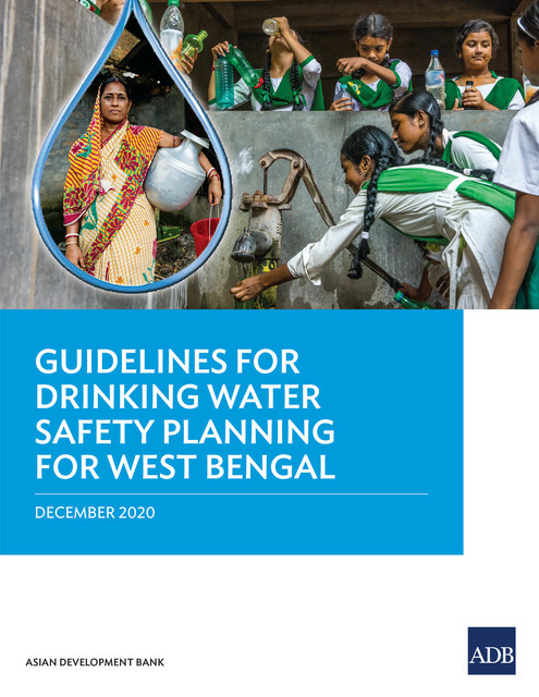 Guidelines for Drinking Water Safety Planning for West Bengal, Asian Development Bank