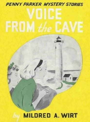 Voice from the Cave, Mildred A.Wirt