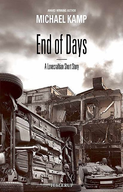 Short Story – End of Days, Michael Kamp