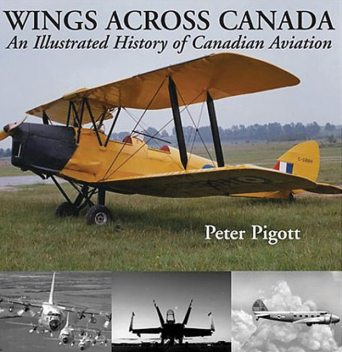 Wings Across Canada, Peter Pigott