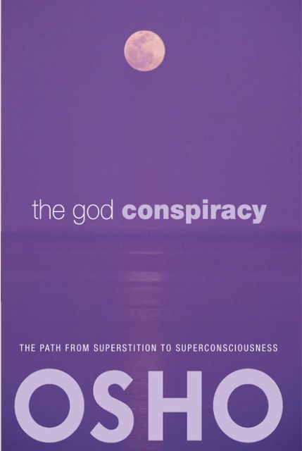 The God Conspiracy, Osho