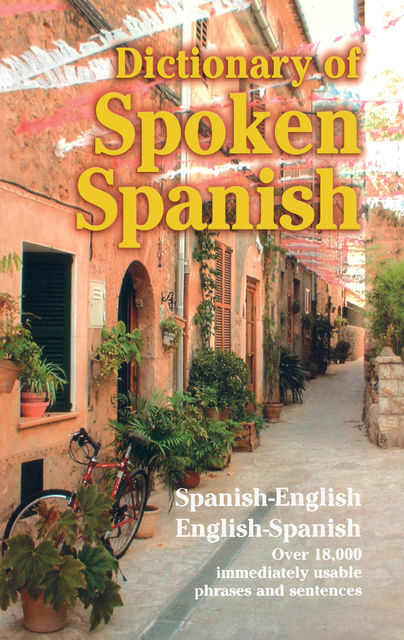 Dictionary of Spoken Spanish, U.S.War Dept