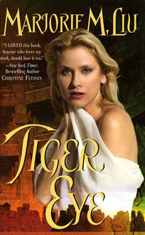 Tiger Eye, Marjorie Liu