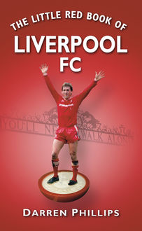 The Little Red Book of Liverpool FC, Darren Phillips