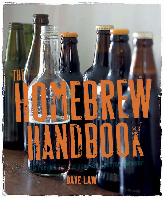 The Home Brew Handbook, Beshlie Grimes, Dave Law