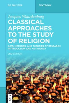 Classical Approaches to the Study of Religion, Jacques Waardenburg