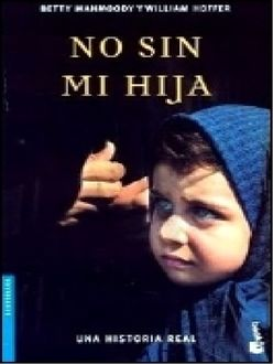 No Sin Mi Hija, Betty Mahmoody
