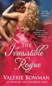 The Irresistible Rogue (Playful Brides 4), Valerie Bowman