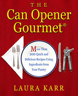 The Can Opener Gourmet, Laura Karr