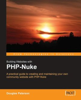 Building Websites with PHP-Nuke, Douglas Paterson