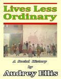Lives Less Ordinary, Audrey Ellis