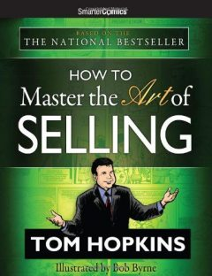 How to Master the Art of Selling From SmarterComics, Tom Hopkins