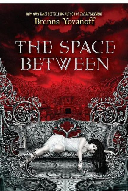 The Space Between, Brenna Yovanoff