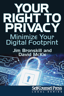 Your Right To Privacy, David McKie, Jim Bronskill
