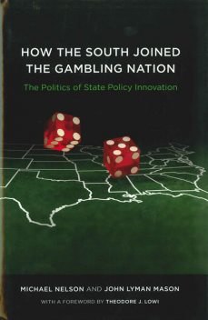 How the South Joined the Gambling Nation, John Mason, Michael Nelson