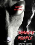 Shadow People – Forever Watching, Miss Christie Nortje