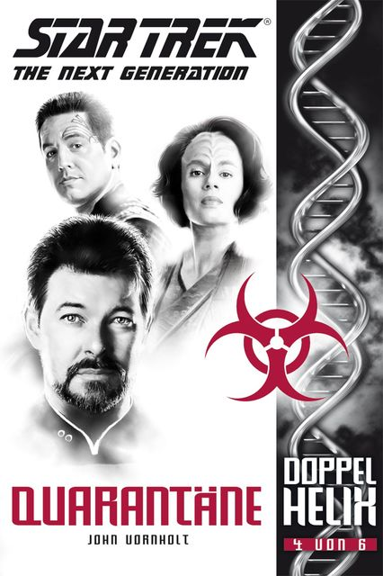 Star Trek – The Next Generation: Doppelhelix 4 – Quarantäne, John Vornholt