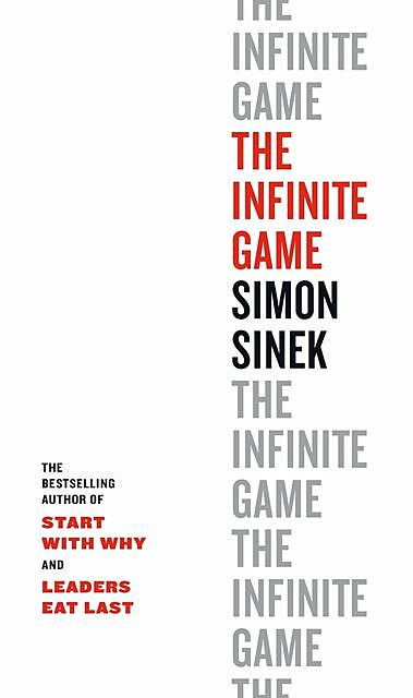 The Infinite Game, Simon Sinek