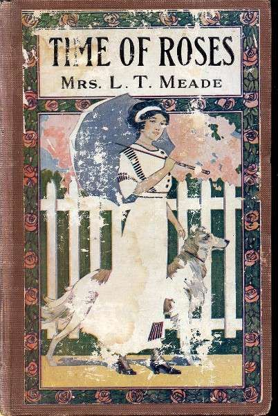 The Time of Roses, L.T. Meade