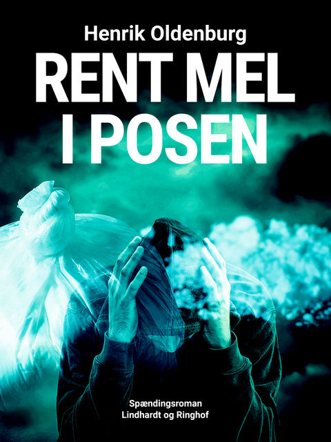 Rent mel i posen, Henrik Oldenburg
