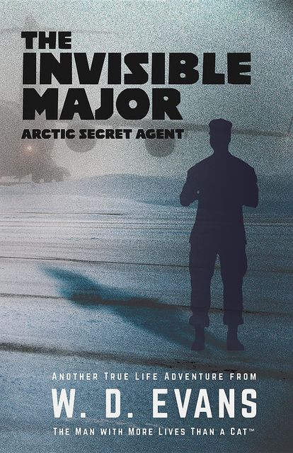 The Invisible Major, W.D. Evans