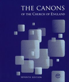 Canons of the Church of England 7 with 2 supplements, Seventh Edition The Archbishops' Council