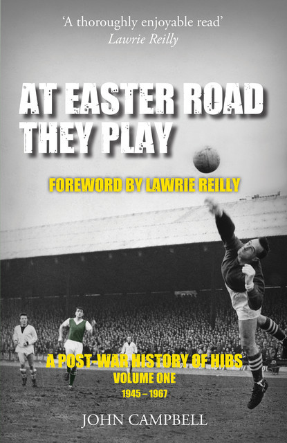 At Easter Road they Play, John Campbell