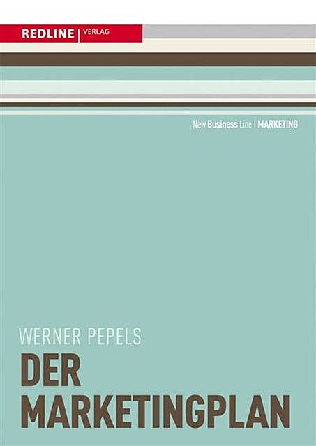 Der Marketingplan, Werner Pepels