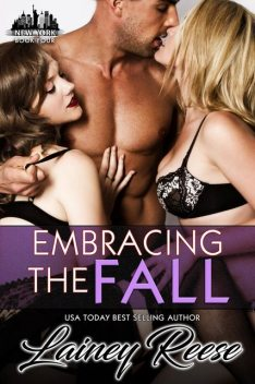 Embracing the Fall, Lainey Reese