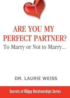 Are You My Perfect Partner, Laurie Weiss