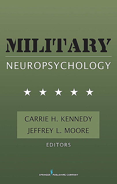Military Neuropsychology, Jeffrey Moore, Carrie Hill Kennedy