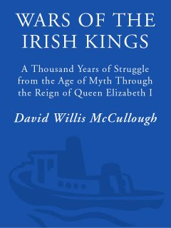 Wars of the Irish Kings, David McCullough